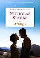 SEMPRE ROMÂNTICA!!: O Milagre - Nicholas Sparks