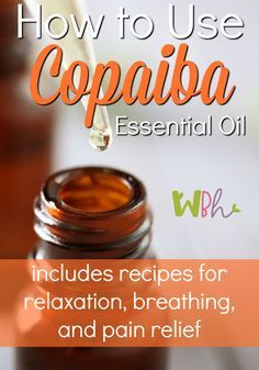 Copaiba Recipes for Relaxation, Breathing, and Pain Relief! | Natural remedies for chronic pain and chronic illness is here Essential Oils For Inflammation, Copaiba Essential Oil, Essential Oils For Pain, Essential Oil Uses, Essential Oil Diffuser, Essential Oils Arthritis, Essential Oils Skin Care, Copaiba Oil Uses, Essential Oils For Shingles