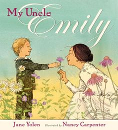 My Uncle Emily by Jane Yolen http://www.amazon.com/dp/0399240055/ref=cm_sw_r_pi_dp_Ij9Vvb1KVMSF9
