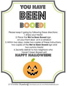 Boo your neighbors!    This is one of our favorite things to do before Halloween!!