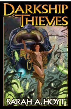 DarkShip Thieves by Sarah A. Hoyt AUTOGRAPHED BY THE AUTHOR! http://www.amazon.com/gp/product/1439133174/ref=as_li_tl?ie=UTF8&camp=1789&creative=390957&creativeASIN=1439133174&linkCode=as2&tag=5678damywatoa-20&linkId=YMW2J7TIEHCISDJG