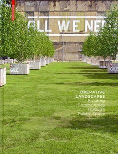 Operative landscapes : building communities through public space