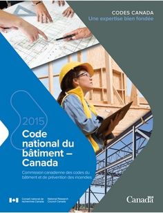 National Building Code of Canada 2015 Coding Standards, National Building, Building Costs, Road Construction, Canada, Big Challenge, Extreme Weather, Green Building, Climate Change