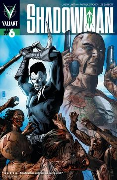 The dead rising are rising in New Orleans. The Deadside is spreading throughout the city, while a sinister new menace gathers an army that can't be killed. Meanwhile, Jack is about to discover that his Shadowman powers are as much a curse as a blessing. Marvel Vs, Marvel Heroes, Justin Jordan, Good Cartoons, Valiant Comics, Fantasy Sword, Fantasy Art, Black Comics, The Valiant