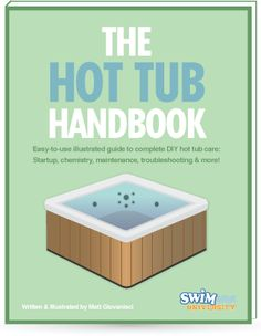 The Hot Tub Handbook