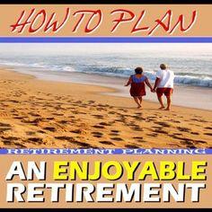 http://financepins.com/how-to-plan-an-enjoyable-retirement/