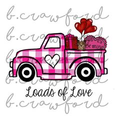 Loads of Love Plaid Valentines Truck Sublimation Design - 300 DPI Easy Valentine Crafts, Valentine Images, Valentine T Shirts, Valentines Day Decorations, Jar Of Hearts, Truck Signs, Love Stamps, All Things Purple, Cricut Creations