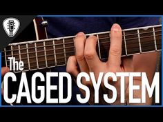 Understanding The CAGED System - Guitar Lesson