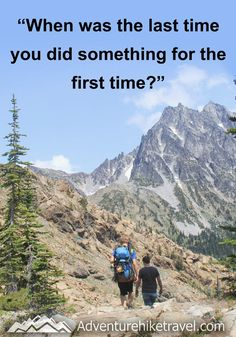 """""""When was the last time you did something for the first time?"""" #hiking #quotes #adventurequotes #inspirationalquotes #hike #hikingquotes Hiking Quotes, Travel Quotes, Franklin Falls, Winter Hiking, Get Outdoors, Adventure Quotes, Round Trip, Mountain Landscape, Wonders Of The World"""