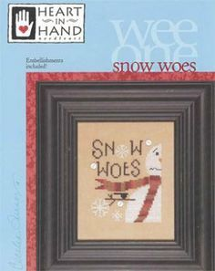 Snow Woes with Embellishment Pack by Heart in Hand - snowman cross stitch
