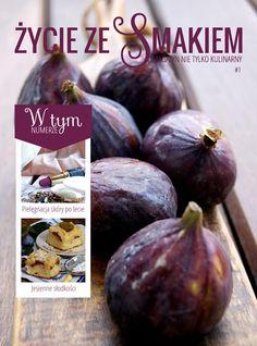 My simple kitchen: Życie ze Smakiem - Magazyn Nie Tylko Kulinarny