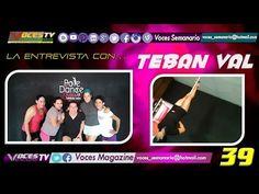@VOCES_SEMANARIO @VOCES_MAGAZINE #LAENTREVISTACON.. @TebannVal