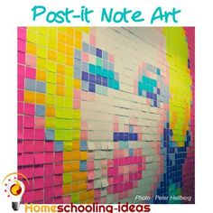 Try some Post-it note art for your homeschooling art project. #homeschool #art www.homeschooling-ideas.com