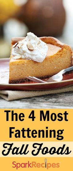 The 4 Most Fattening Fall Foods. Is your favorite on this list?   via @SparkPeople