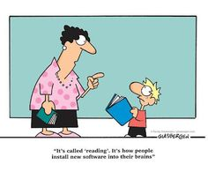 It's called reading - it's how people install new software into their brains!