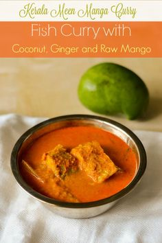 Meen Manga Curry - Recipe for Spicy Kerala Style fish curry in ginger, mangoes and coconut sauce. The recipe uses raw mangoes for souring the sauce.