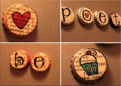 Materials: Beer Bottle caps, E-6000 glue, magnets, buttons, mod podge, dictionary pages, paint brushes, sharpie markers, and creative thinking. {the buttons give the magnets a lift, keeping the metal from scratching your fridge}