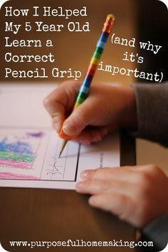 How I Helped My 5 Year Old Finally Hold a Pencil Correctly