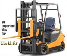 20 of the Most Important Operating Tips for #Forklifts