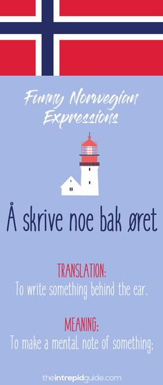 Norwegian Sayings and Idioms - Å skrive noe bak øret Norwegian Words, Norwegian House, Norway Language, Learn A New Language, Lineage, Learning Tools, Idioms, Foreign Languages, Oslo