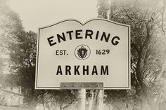 Now entering Arkham, Lovecraft Country MA by Daniel Mennerich, via Flickr    Now entering Arkham, Lovecraft Country MA    Arkham is a fictional city in Massachusetts, part of the Lovecraft Country setting created by H. P. Lovecraft and is featured in many of his stories, as well as those of other Cthulhu Mythos writers.