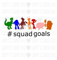Toy Story SVG-Toy Story Squad Goals-Disney by CraftyCornerSvgs