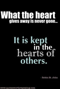 What the Heart gives away.......