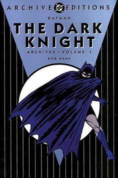 """Bob Kane & Bill Finger's """"Batman: The Dark Knight Archives Vol. 1"""" (1992)"""