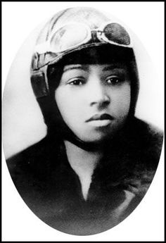 Bessie Coleman  aviator as you look in her eyes you will see the tremendous strength of a mighty young woman