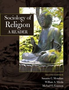 Sociology of Religion: A Reader (Mysearchlab Series for Religion) by Susanne C. Monahan