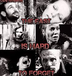 """My walking dead edit """"the past is hard to forget"""""""