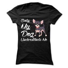 Only My Dogs Understands Me T Shirt, Hoodie, Sweatshirt