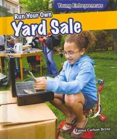 Run Your Own Yard Sale by Emma Carlson Berne - 12/23/2014