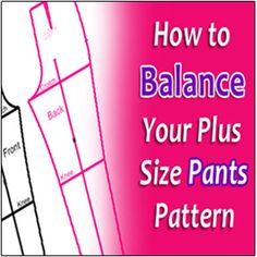 Balancing your plus size pants pattern is a key ingredient for good fitting pants. I show you how to do this in a step-by step video tutorial.