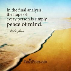 motivational quotes set peace of mind as your highest goal and  6d91e702571750e5c6d02bda884b55ba the hope peace of mind jpg