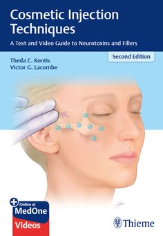 [EPUB] Cosmetic Injection Techniques: A Text and Video Guide to Neurotoxins and Fillers by Theda C. Kontis Book - Cosmetic Injection Techniques: A Text and Video Guide to Neurotoxins and Fillers PDF Facial Fillers, Botox Fillers, Dermal Fillers, Cheek Fillers, Relleno Facial, Hyaluronic Acid Fillers, Facial Aesthetics, Surgery, Botox Face