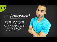 40 Min. STRONGER: 1-800-Booty-Call Workout | HIIT/STRONGER 02: Day 19 - YouTube