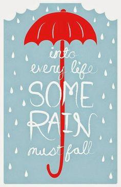 red umbrella into every life some rain must fall aqua background Red Umbrella, Under My Umbrella, I Love Rain, Rain Go Away, Going To Rain, Singing In The Rain, Illustrations, Rainy Days, Rainy Morning