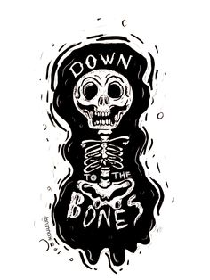 .:: DOWN TO THE BONES ::.  amor por lo que se hace  #love #ilustracion #sharpe #digital #skull #bones #black #white