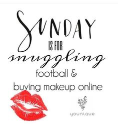 Sunday is for snuggling, football and buying makeup online