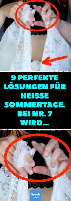 9 perfekte Lösungen für heiße Sommertage. Bei Nr. 7 wird... #tuch #binden #diy #lifehack #top #kleid #rock