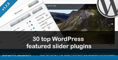Sliders are a great and interactive way to showcase your latest or featured posts in your WordPress blog. In this article I will showcase 30 of the top WordPress featured slider plugins.