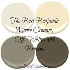 the best benjamin moore paint colours creams, off whites and browns