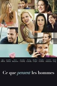 Ce que pensent les hommes : Affiche Ben Affleck, Drew Barrymore, Jennifer Aniston, Jennifer Connelly, Justin Long Jennifer Connelly, Jennifer Aniston, Comedy Movies, Film Movie, Ben And Jennifer, English Play, Watch Free Movies Online, Tv Series Online, Chick Flicks