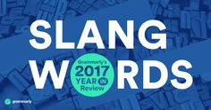 What Was the Best New Word Added to the Dictionary in 2017?