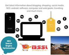 Get Latest information about blogging, shopping, social media, seo, android, software, computer and web geeks, travelling and much more only on BSSL (Best Shopping Sites List).