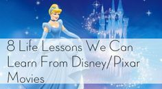 8 Life Lessons We Can Learn From Disney/Pixar Movies