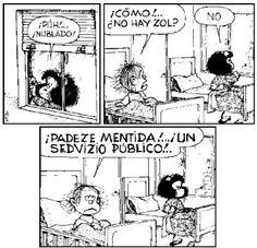 Parece mentira, un servicio público... #MafaldaQuotes #Guille