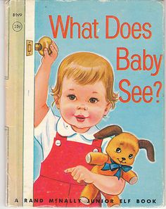 What Does Baby See 1962 Rand McNally Junior Elf Book Dorothy Grider Vintage | eBay