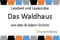 """Kostenlose Arbeitsblätter zum Märchen """"Das Waldhaus"""" von den Bürdern Grimm für den Deutsch-Unterricht an der Grundschule"""